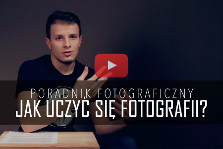 poradnik fotograficzny jak uczyc sie fotografii